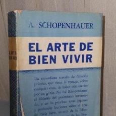 Libros de segunda mano: EL ARTE DE BIEN VIVIR. Lote 42378403