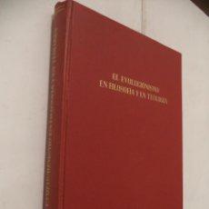Libros de segunda mano: EL EVOLUCIONISMO EN FILOSOFÍA Y EN TEOLOGÍA. OBRAS EN COLABORACIÓN DE VARIOS ESPECIALISTAS.. Lote 42493016
