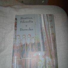 Libros de segunda mano: BIOETICA,FILOSOFIA Y DERECHO COORDINADORA ANA MARIA MARCOS DEL CANO EDITA UNED MELILLA 1983. Lote 43299504