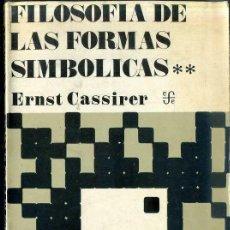 Libros de segunda mano: CASSIRER : FILOSOFÍA DE LAS FORMAS SIMBÓLICAS II - PENSAMIENTO MÍTICO (FONDO, 1979) . Lote 43514767