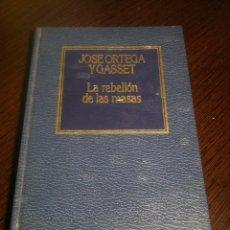Libros de segunda mano: LA REBELION DE LAS MASAS - JOSE ORTEGA Y GASSET - EDICIONES ORBIS - BARCELONA - 1983 -. Lote 43872142