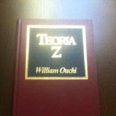 Libros de segunda mano: TEORIA Z - WILLIAN OUCHI - BIBLIOTECA DE LA EMPRESA - EDICIONES ORBIS - BARCELONA - 1984 -. Lote 44181557