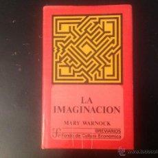 Libros de segunda mano: LA IMAGINACIÓN, DE MARY WARNOCK, DE F.C.E. BREVIARIO. N. 311, 1981. Lote 101452043