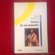 Libros de segunda mano: NOTAS DE UN MÉTODO, DE MARÍA ZAMBRANO, MONDADORI, 1989. Lote 44325254