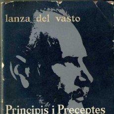 Libros de segunda mano: LANZA DEL VASTO : PRINCIPIS I PRECEPTES DEL RETORN A L'EVIDÈNCIA (1962) CATALÁN. Lote 44423850