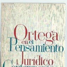 Libros de segunda mano: ORTEGA EN EL PENSAMIENTO JURÍDICO CONTEMPORÁNEO, JESUS LÓPEZ MEDEL, IBARRA MADRID 1963. Lote 44521018
