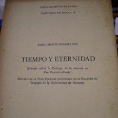 Libros de segunda mano: TIEMPO Y ETERNIDAD. ESTUDIO SOBRE LA TEOLOGÍA DE LA HISTORIA EN SAN BUENAVENTURA (PAMPLONA, 1976). Lote 44569387