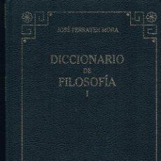 Libros de segunda mano: DICCIONARIO DE FILOSOFÍA TOMO I JOSÉ FERRATER MORA. Lote 44857910