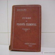 Libros de segunda mano: CURSO DE FILOSOFIA ELEMENTAL. Lote 44870082