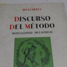 Libros de segunda mano: DESCARTES: DISCURSO DEL METODO. MEDITACIONES METAFISICAS. EDITORIAL SCHAPIRE, 1965, 124 PAGS.. Lote 44963220