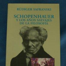 Libros de segunda mano: SCHOPENHAUER Y LOS AÑOS SALVAJES DE LA FILOSOFÍA. RÜDIGER SAFRANSKI. ALIANZA EDITORIAL, 1998. Lote 44969035