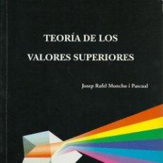Libros de segunda mano: J. R. MONCHO. TEORÍA DE LOS VALORES SUPERIORES. Lote 45200593