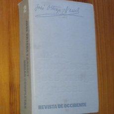 Libros de segunda mano: JOSÉ ORTEGA Y GASSET - OBRAS COMPLETAS 2 (EL ESPECTADOR) - REVISTA DE OCCIDENTE, 1966. Lote 45435217