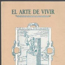 Libros de segunda mano: EL ARTE DE VIVIR. CURSO DE INICIACIÓN A LA FILOSOFIA - VARIOS AUTORES - IBERCAJA 1994. Lote 46100753