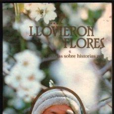Libros de segunda mano: ...Y LLOVIERON FLORES - CHARLAS SOBRE HISTORIAS ZEN - BHAGWAN SHREE RAJNEESH *. Lote 46330401