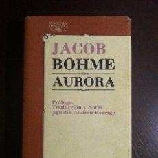 Libros de segunda mano: AURORA - JACOB BOHME - ALFAGUARA - MADRID - 1979 -. Lote 46340111