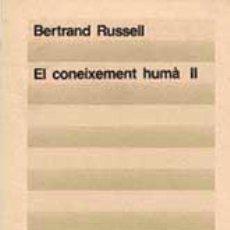 Libros de segunda mano: RUSSELL, BERTRAND. EL CONEIXEMENT HUMÀ (2 VOLS.). Lote 46472756