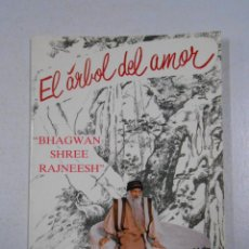 Libros de segunda mano: EL ARBOL DEL AMOR. THE TREE OF LOVE. BHAGWAN SHREE RAJNEESH. TDK216. Lote 46894330