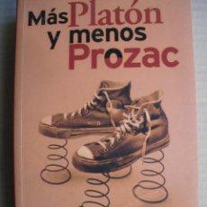 Libros de segunda mano: MAS PLATON Y MENOS PROZAC. LOU MARINOFF. Lote 47183503
