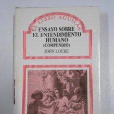 Libros de segunda mano: COMPENDIO DEL ENSAYO SOBRE EL ENTENDIMIENTO HUMANO. (COMPENDIO).- LOCKE, JOHN. TDK219. Lote 47189027