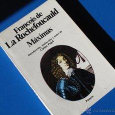 Libri di seconda mano: MÁXIMAS - LA ROCHEFOUCAULD - PLANETA. Lote 47683007
