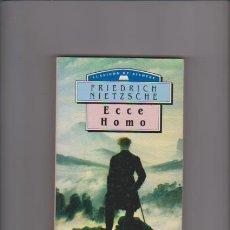 Libros de segunda mano: FRIEDRICH NIETZSCHE - ECCE HOMO - M.E.EDITORES 1994. Lote 47784375