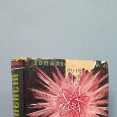 Libros de segunda mano: MATERIA ENERGIA. IGNACIO PUIG. EDICION BUENOS AIRES. ILUSTRADO. Lote 48038535