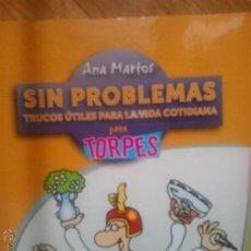 Libros de segunda mano: SIN PROBLEMAS: OBERON TRUCOS ÚTILES PARA LA VIDA COTIDIANA PARA TORPES - ANA MARTOS. Lote 51508503