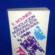 Libros de segunda mano: EMMANUEL MOUNIER: REVOLUCIÓN PERSONALISTA Y COMUNITARIA. Lote 48436109