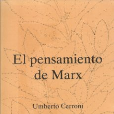 Libros de segunda mano: EL PENSAMIENTO DE MARX / U. CERRONI. BCN : ED. DEL SERBAL, 1980. 19X13CM. 376 P.. Lote 48526239