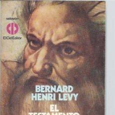 Libros de segunda mano: EL TESTAMENTO DE DIOS, BERNARD HENRI LEVY, EL CID EDITOR BUENOS AIRES 1979, RÚSTICA, 15 POR 21CM. Lote 48625888