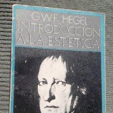 Libros de segunda mano: INTRODUCCIÓN A LA ESTÉTICA G. W. F. HEGEL 1971 ED PENÍNSULA 1A ED; BON ESTAT, V FOTOS. Lote 48689572