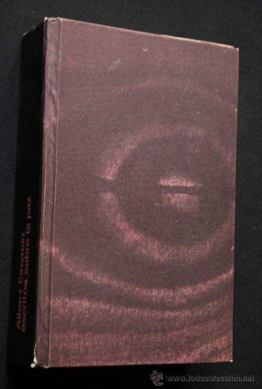 ESCRITOS SOBRE LA PAZ - EINSTEIN, ALBERT .- BERTRAND RUSSELL - (Libros de Segunda Mano - Pensamiento - Filosofía)