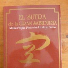 Libros de segunda mano: EL SUTRA DE LA GRAN SABIDURIA. TAISEN DESHIMARU. ED.MIRAGUANO. 1987 223 PAG. Lote 48733142