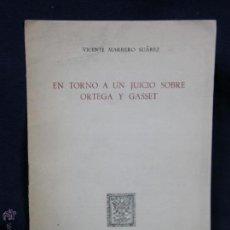 Libros de segunda mano: EN TORNO A UN JUICO SOBRE ORTEGA Y GASSET VICENTE MARRERO SUAREZ REVISTA ARBOR Nº 91-92 1953. Lote 48808682