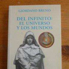 Libros de segunda mano - DEL INFINITO. EL UNIVERSO Y LOS MUNDOS. GIORDANO BRUNO. ALIANZA ED. 2001 243 PAG - 48845183