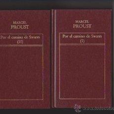 Libros de segunda mano: MARCEL PROUST - POR EL CAMINO DE SWANN - EDICIONES ORBIS & ORIGEN 1982. Lote 48861843