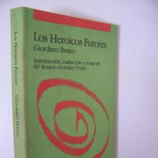 Libros de segunda mano: HEROICOS FURORES,GIORDANO BRUNO,1987,TECNOS ED,REF FILOSOFIA BS3. Lote 48867159