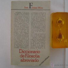 Libros de segunda mano: FERRATER MORA. DICCIONARIO DE FILOSOFIA ABREVIADO. ED. ADHASA 1978. Lote 48946356