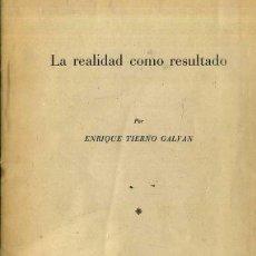 Libros de segunda mano: ENRIQUE TIERNO GALVÁN : LA REALIDAD COMO RESULTADO (UNIVERSIDAD DE SALAMANCA, S/F). Lote 49029153