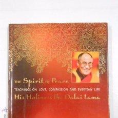 Libros de segunda mano: ESPIRITU DE PAZ. THE SPIRIT OF PEACE. HIS HOLINESS THE DALAI LAMA. TEACHINGS ON LOVE... TDK236. Lote 49095563