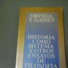 Libros de segunda mano: HISTORIA COMO SISTEMA Y OTROS ENSAYOS DE FILOSOFÍA - ORTEGA Y GASSET.. Lote 49107109