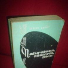 Libros de segunda mano: XAVIER ZUBIRI: NATURALEZA, HISTORIA, DIOS. Lote 49352612