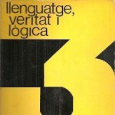 Libros de segunda mano: LLENGUATGE, VERITAT I LÒGICA - A. J. AYER. Lote 49384709