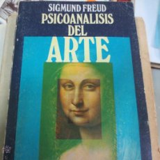 Libros de segunda mano: PSICOANALISIS DEL ARTE SIGMUND FREUD EDIT ALIANZA AÑO 1971. Lote 49430159