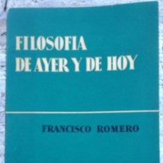 Libros de segunda mano: LIBRO FILOSOFÍA DE AYER Y HOY AÑO 1960. Lote 49931821