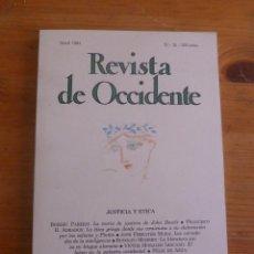 Libros de segunda mano: REVISTA DE OCCIDENTE.ABRIL 1984. Nº 35. JUSTICIA Y ETICA. Lote 50022664