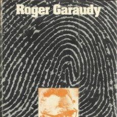 Libros de segunda mano: PALABRAS DE HOMBRE. ROGER GARAUDY. EDICUSA. MADRID. 1976. Lote 50242905