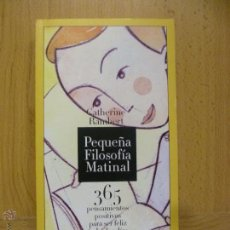 Libros de segunda mano: PEQUEÑA FILOSOFÍA MATINAL - RAMBERT, CATHERINE. Lote 161837124