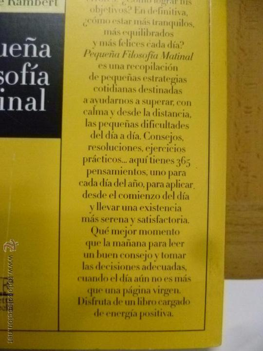 Libros de segunda mano: PEQUEÑA FILOSOFÍA MATINAL - RAMBERT, Catherine - Foto 5 - 161837124
